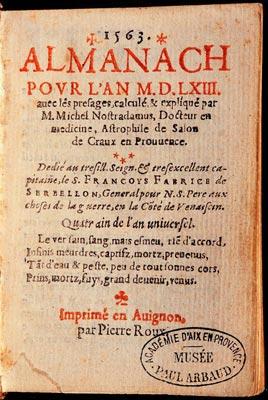 Almanach pour l'an 1563, avec les presages, calcule Et explique par M. Michel Nostradamus.