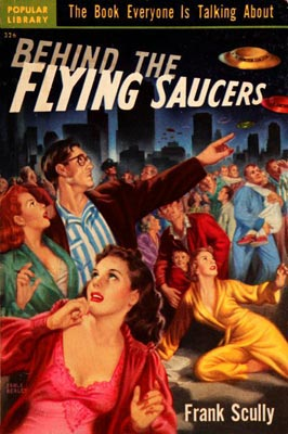 «Behind the Flying Saucers».