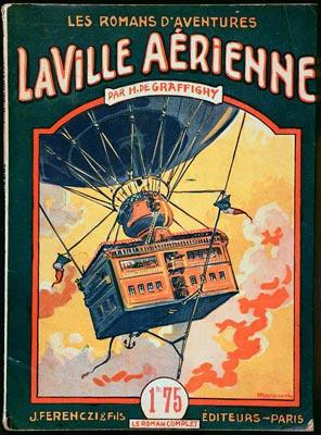 """""""La ville aerienne"""" de H. de Graffigny."""